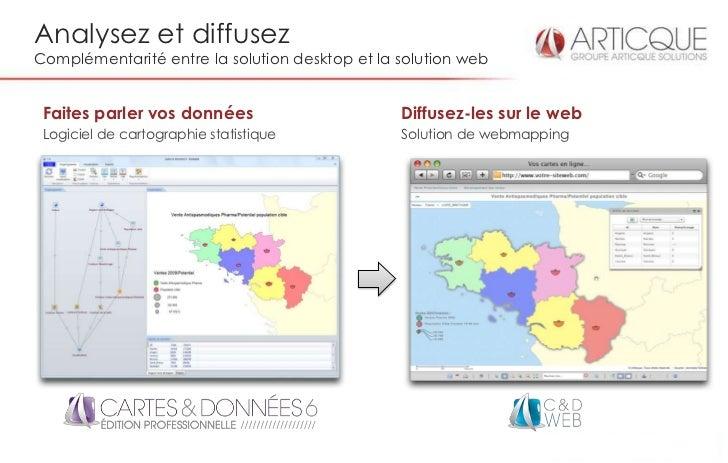 Analysez et diffusezComplémentarité entre la solution desktop et la solution web Faites parler vos données                ...