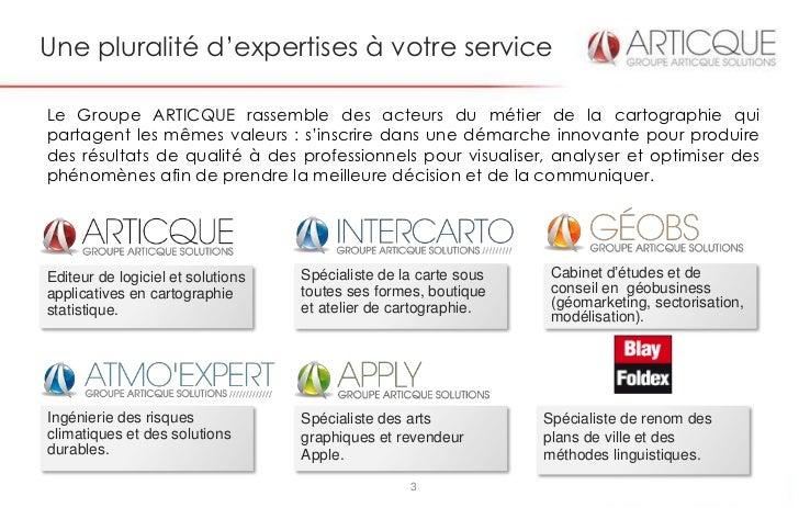 Une pluralité d'expertises à votre serviceLe Groupe ARTICQUE rassemble des acteurs du métier de la cartographie quipartage...