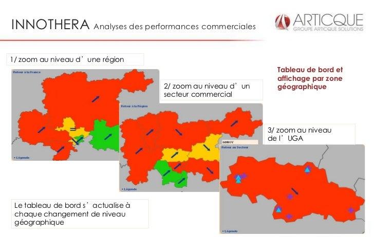 INNOTHERA Analyses des performances commerciales1/ zoom au niveau d'une région                                            ...
