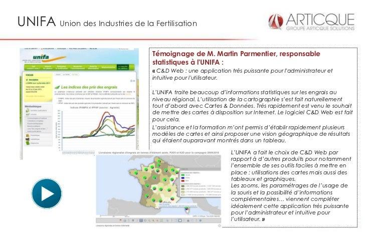 UNIFA Union des Industries de la Fertilisation                                  Témoignage de M. Martin Parmentier, respon...