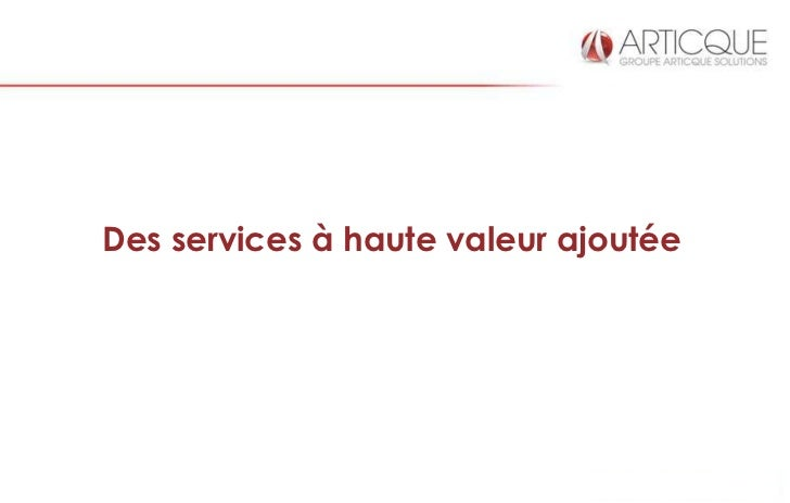 Des services à haute valeur ajoutée