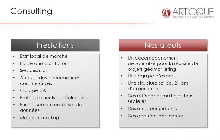 Consulting            Prestations                            Nos atouts•   Etat local de marché                •   Un acco...