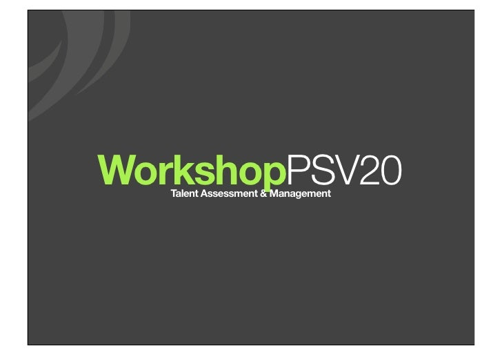 WorkshopPSV20    Talent Assessment & Management