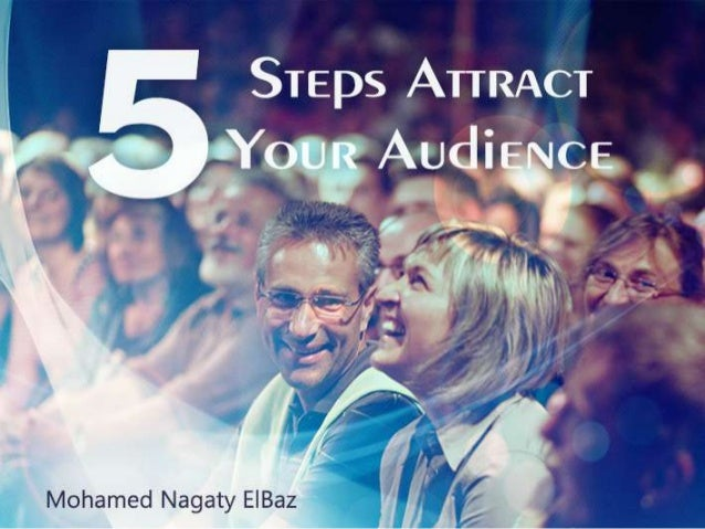 Attract Your Audience ( Presentation Tips )