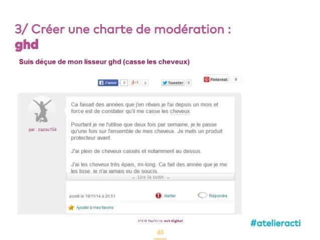 61 3/ Créer une charte de modération : ghd #atelieracti