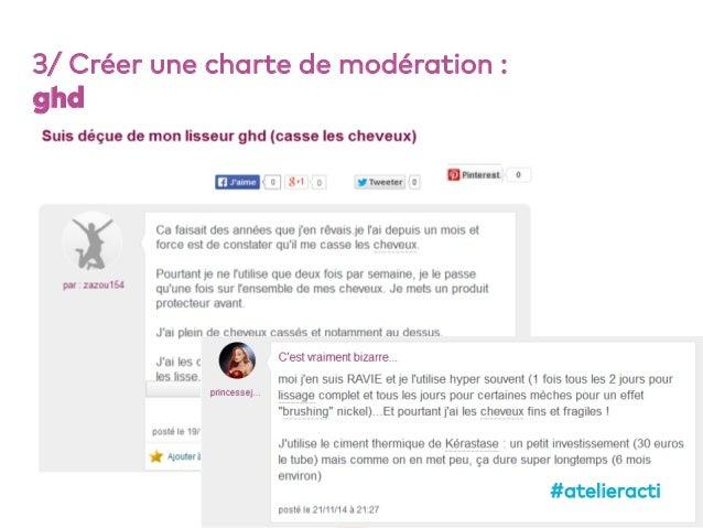 62 3/ Créer une charte de modération : ghd #atelieracti