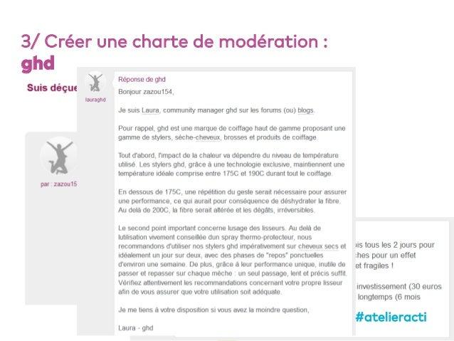 63 3/ Créer une charte de modération : ghd #atelieracti