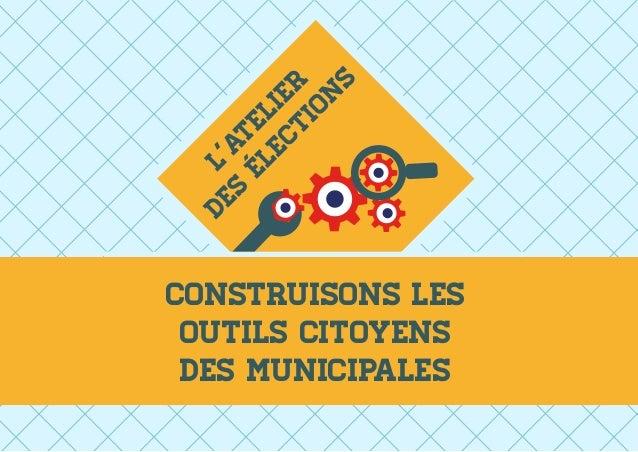 Construisons les outils citoyens des municipales