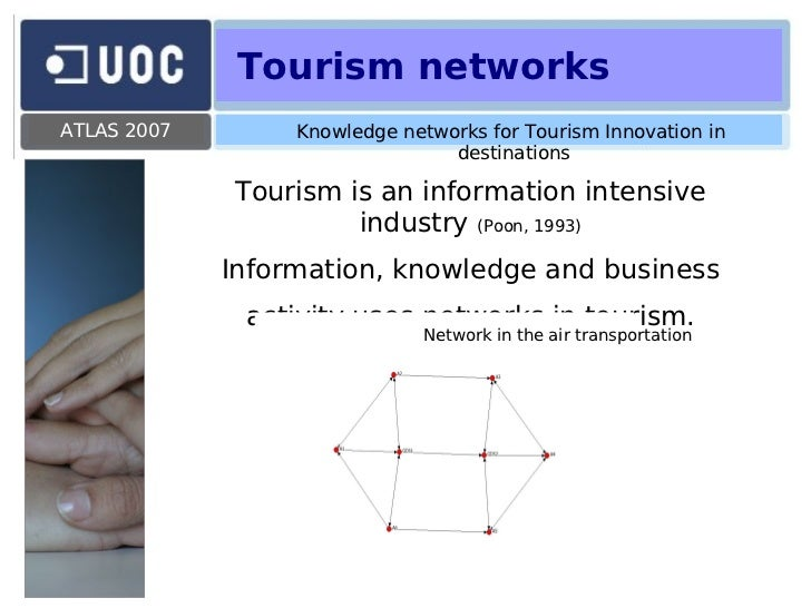 innovation in tourism Innovation tourism: it's a thing the tourists are entrepreneurs looking for the right economic microclimate to start a business corporate scouts looking to expand their company's reach or improve their supply chain policy makers trying to figure out the right balance of rules and.