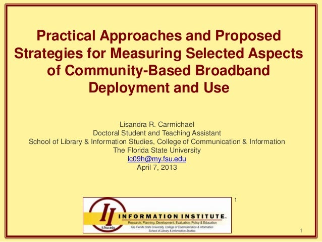 Practical Approaches and Proposed Strategies for Measuring Selected Aspects of Community-Based Broadband Deployment and Us...