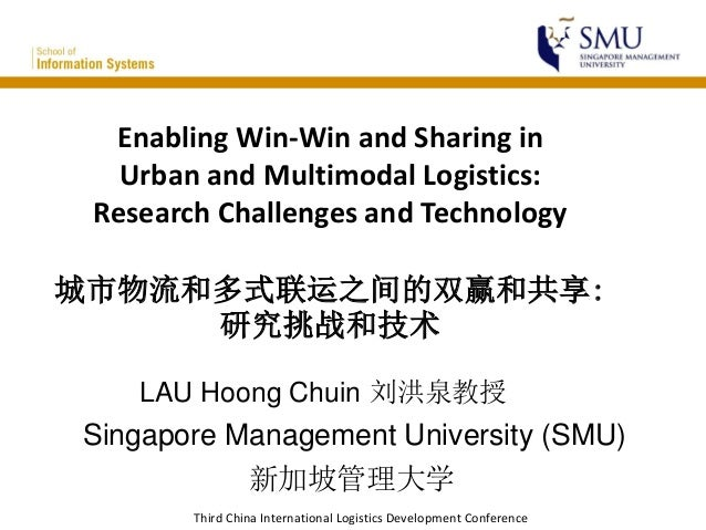 Third China International Logistics Development Conference Enabling Win-Win and Sharing in Urban and Multimodal Logistics:...