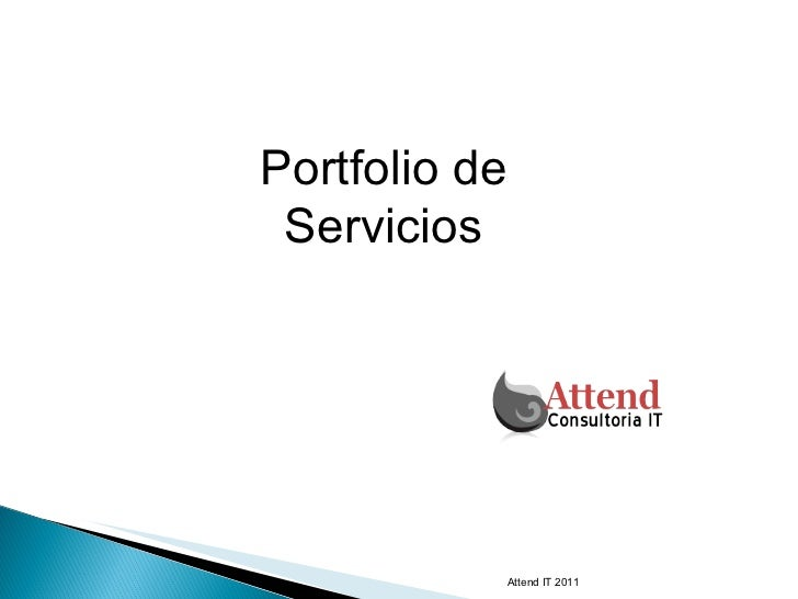 Attend IT 2011 Portfolio de Servicios
