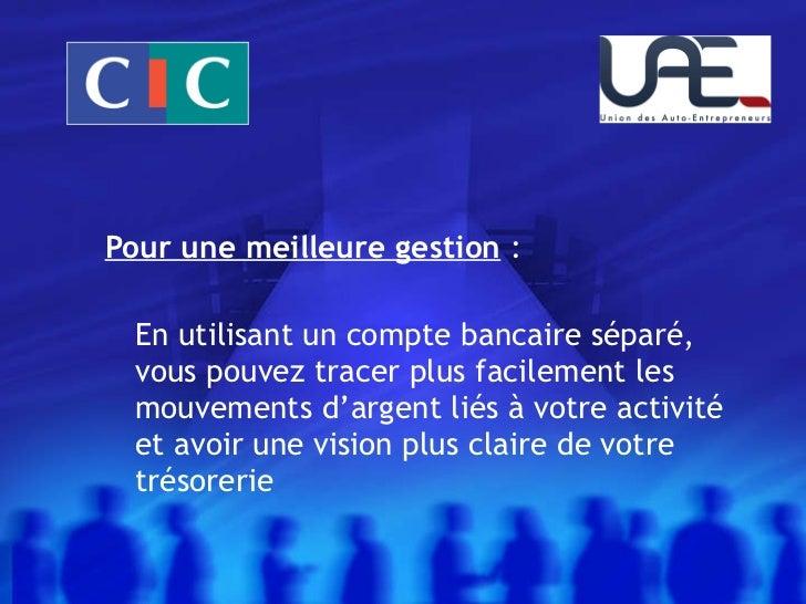 Presentation autoentrepreneur bien g rer et s 39 assurer - Compte bancaire separe loi alur ...
