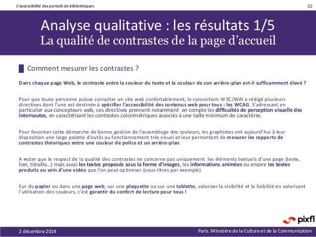 L'accessibilité des portails de bibliothèques Paris. Ministère de la Culture et de la Communication █ Comment mesurer les ...