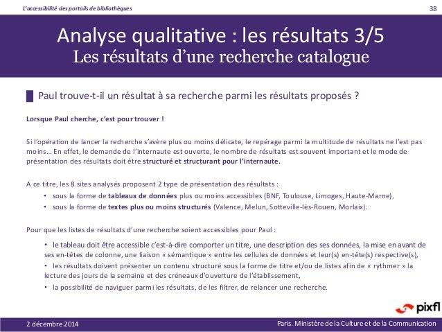 L'accessibilité des portails de bibliothèques Paris. Ministère de la Culture et de la Communication2 décembre 2014 38 █ Pa...