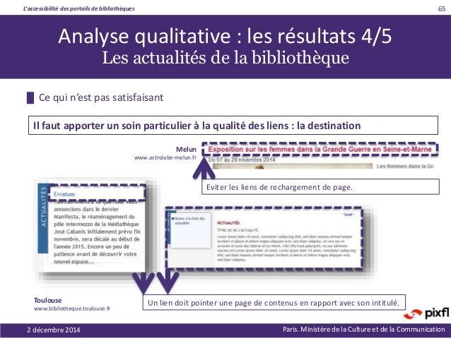 L'accessibilité des portails de bibliothèques Paris. Ministère de la Culture et de la Communication █ Ce qui n'est pas sat...