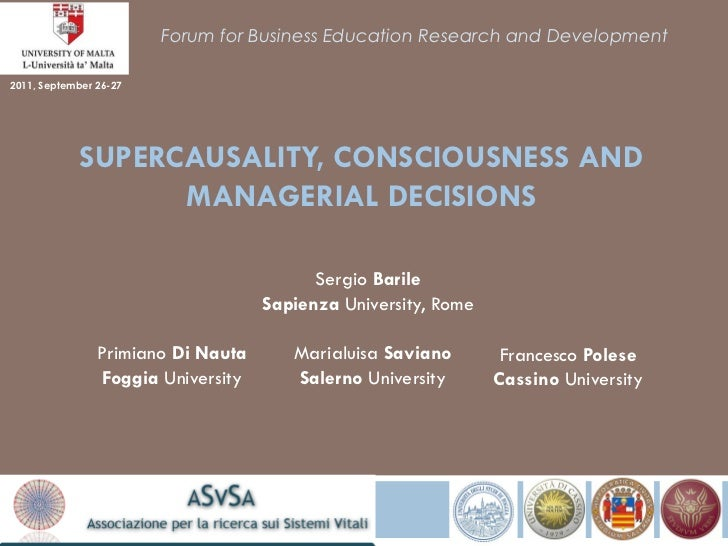 Forum for Business Education Research and Development2011, September 26-27             SUPERCAUSALITY, CONSCIOUSNESS AND  ...
