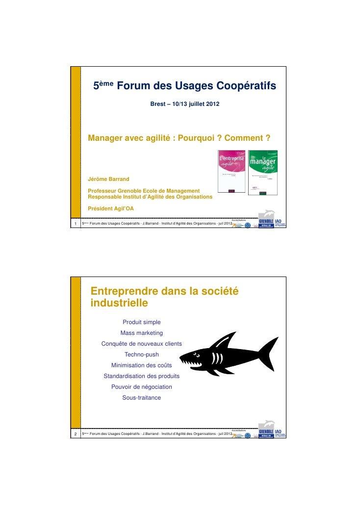 12/07/2012           5ème Forum des Usages Coopératifs                                               Brest – 10/13 juillet...