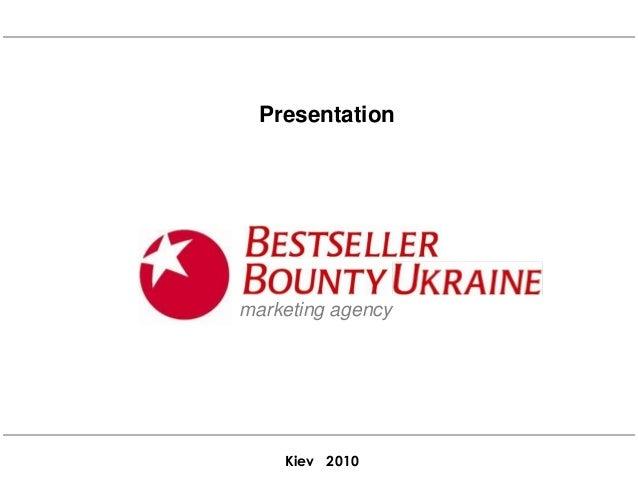Kiev 2010 Presentation marketing agency