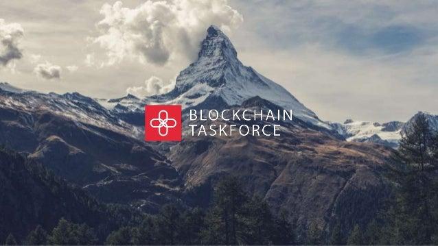 Introduction to the Blockchain Taskforce Heinz Tännler