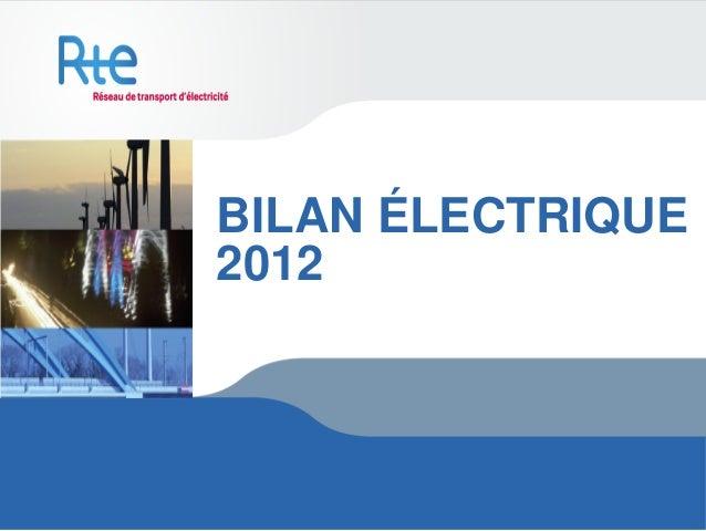 BILAN ÉLECTRIQUE2012
