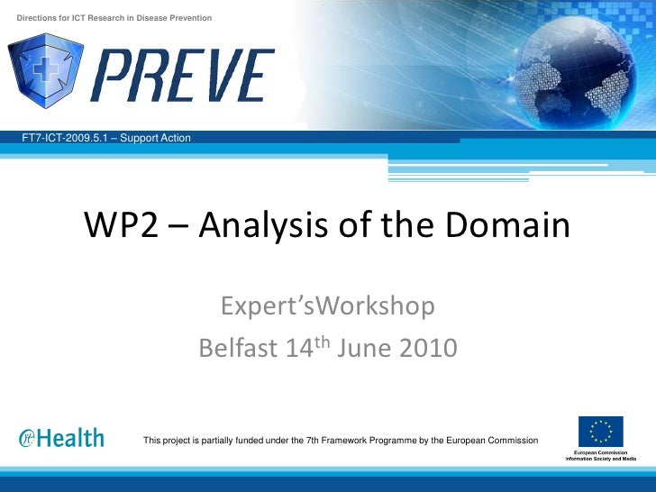 Directions for ICT Research in Disease Prevention      FT7-ICT-2009.5.1 – Support Action                     WP2 – Analysi...