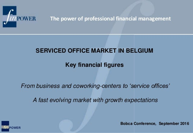 The power of professional financial management fin POWER From business and coworking-centers to 'service offices' A fast e...