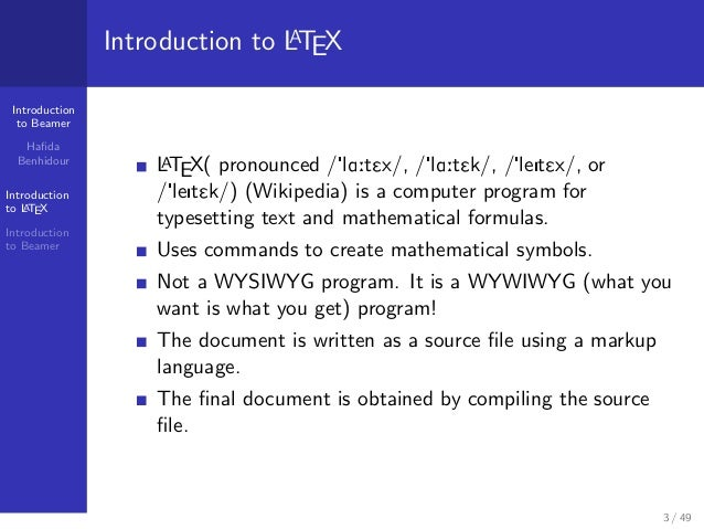 How to make a presentation with LATEX? Introduction to BeamerPresentation benhidour Slide 3