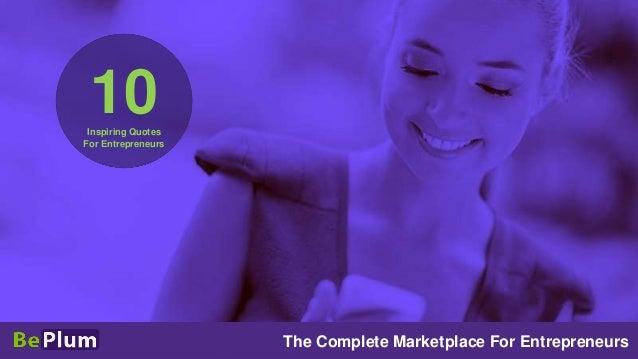 10 Inspiring Quotes For Entrepreneurs  The Complete Marketplace For Entrepreneurs