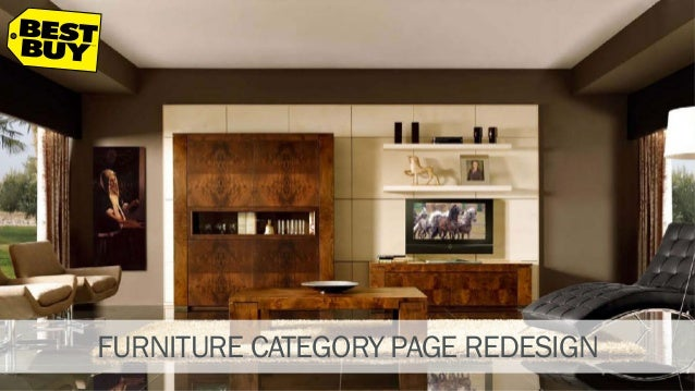 Ux Design Case Study Bestbuy Furniture Category Page Redesign