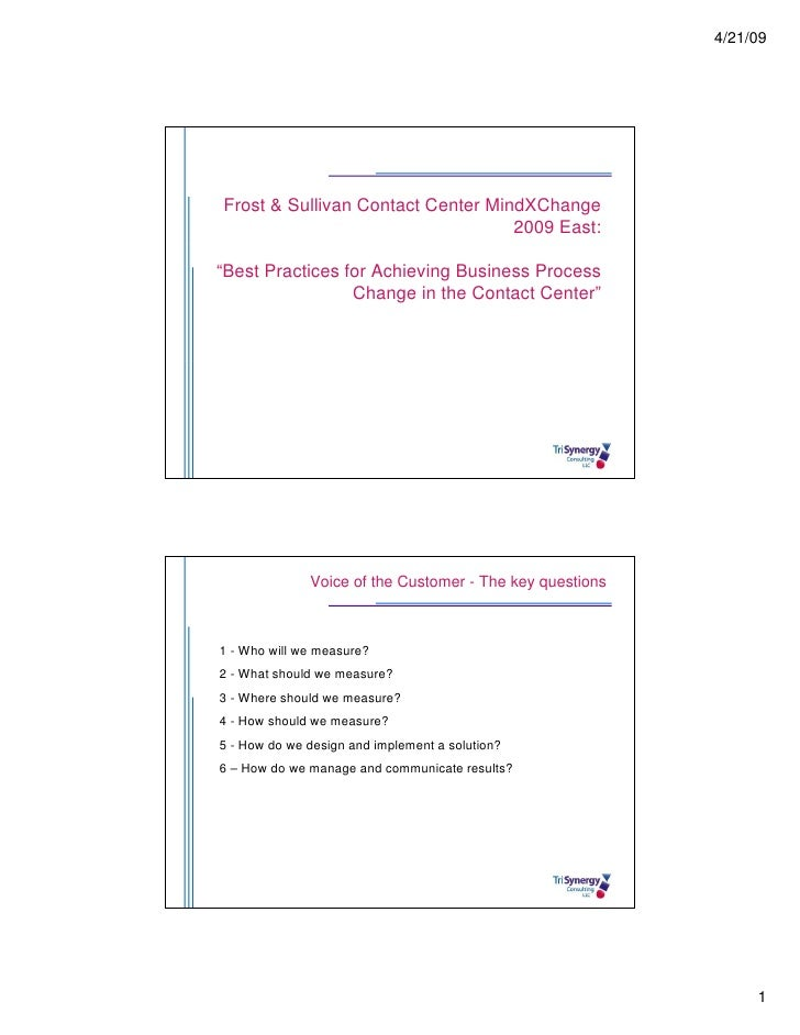 """4/21/09     Frost & Sullivan Contact Center MindXChange                                    2009 East:  """"Best Practices for..."""