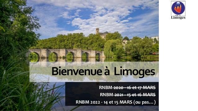 RNBM 2020 - 16 et 17 MARS RNBM 2021 - 15 et 16 MARS RNBM 2022 - 14 et 15 MARS (ou pas…)