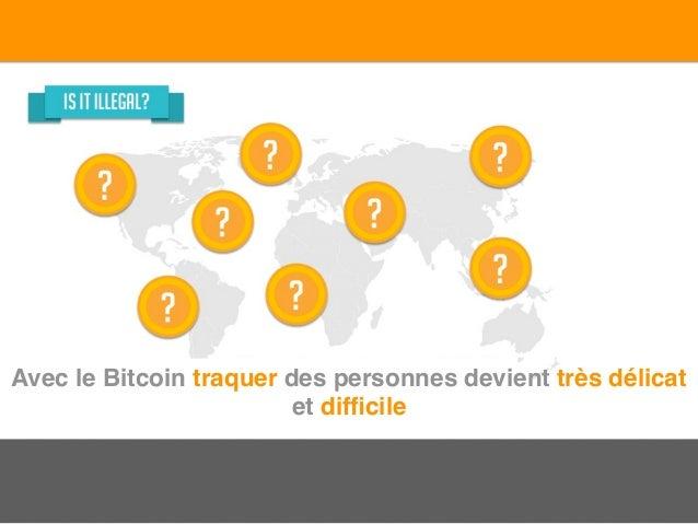 Avec le Bitcoin traquer des personnes devient très délicat et difficile