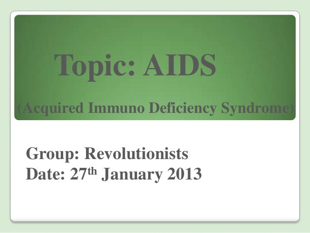 an introduction and a brief history of aids acquired immuno deficiency syndrome and virus hiv Acquired immunodeficiency syndrome (aids) is the most advanced stage of hiv infection to be diagnosed with aids, a person with hiv must have an aids-defining condition or have a cd4 count less than 200 cells/mm 3 (regardless of whether the person has an aids-defining condition.