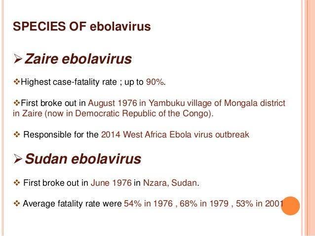 Varieties of the ebola virus