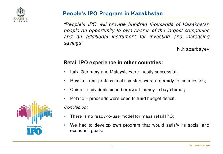 """People's IPO Program in Kazakhstan""""People's IPO will provide hundred thousands of Kazakhstanpeople an opportunity to own s..."""