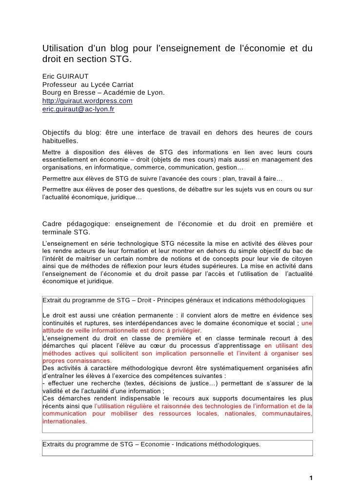 Utilisation d'un blog pour l'enseignement de l'économie et du droit en section STG. Eric GUIRAUT Professeur au Lycée Carri...