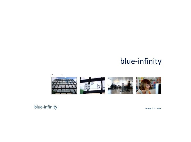 blue-infinityb-i branding. technology. integration.                        www.b-i.com