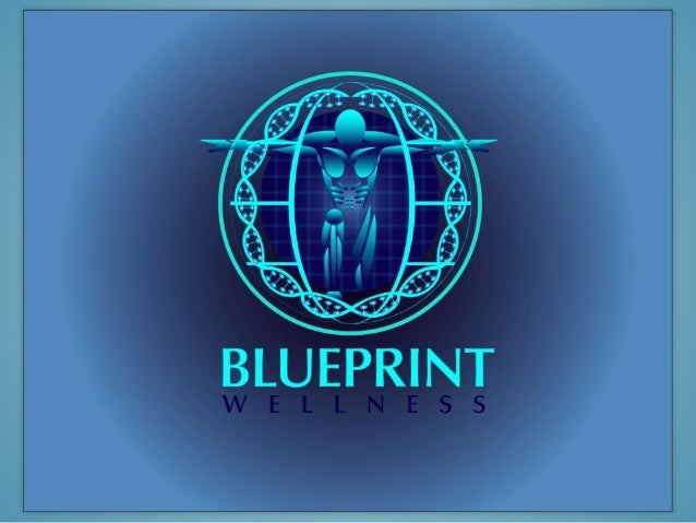 Presentation blueprint wellness why blueprint blueprint wellness provides a roadmap a detailed outline or plan of malvernweather Image collections