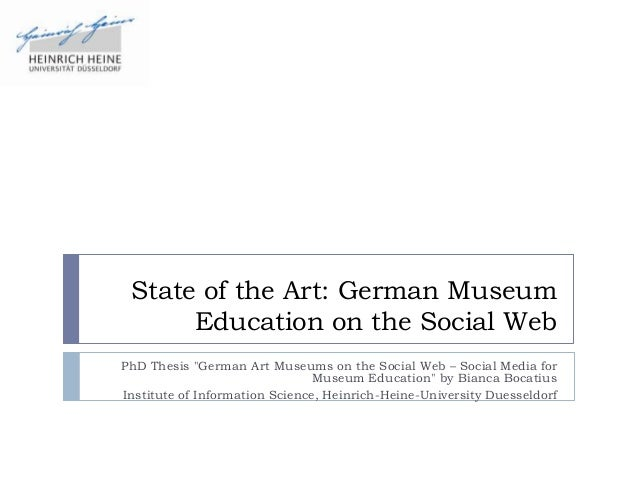 "State of the Art: German Museum      Education on the Social WebPhD Thesis ""German Art Museums on the Social Web – Social ..."
