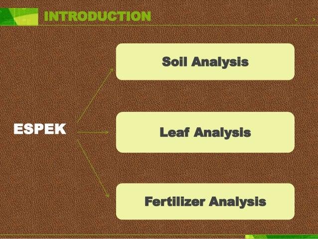 INTRODUCTION WEEK 1&2 : fertilizer analysis, sample preparation for BOE, BOE analysis, moisture analysis washing the glass...