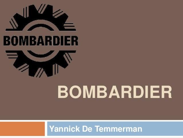 BOMBARDIER Yannick De Temmerman