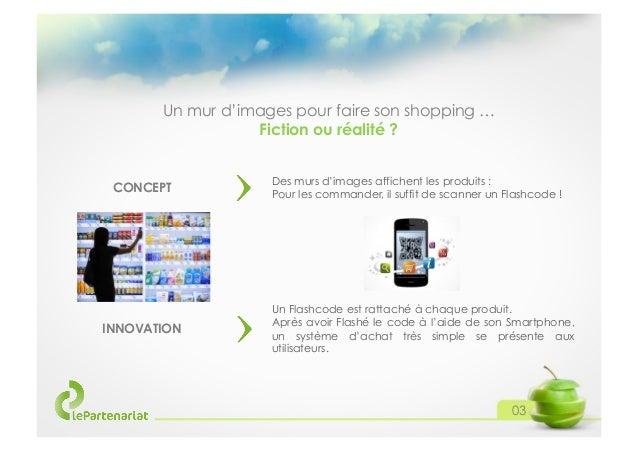 Un mur d'images pour faire son shopping … Fiction ou réalité ?  CONCEPT  INNOVATION  Des murs d'images affichent les produ...