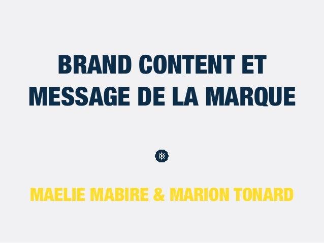 MAELIE MABIRE & MARION TONARD BRAND CONTENT ET MESSAGE DE LA MARQUE