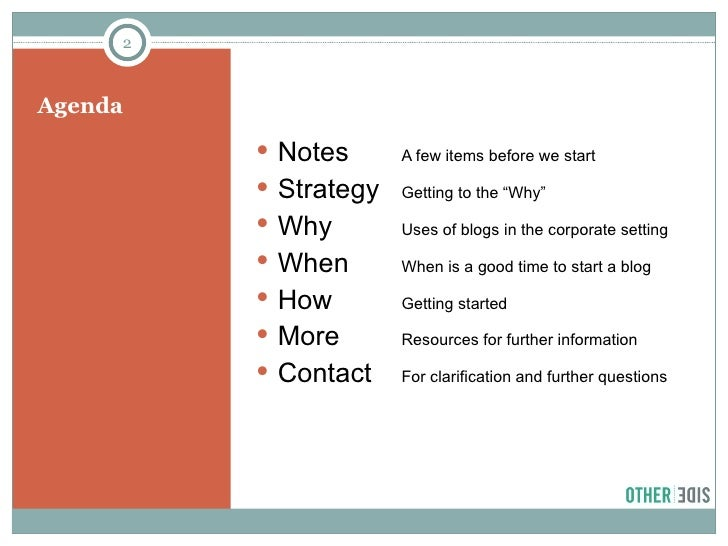 Corporate Blogging: When, Why and How Slide 2