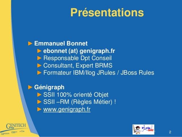 Introduction BRMS Paris JUG 20101109 Slide 2