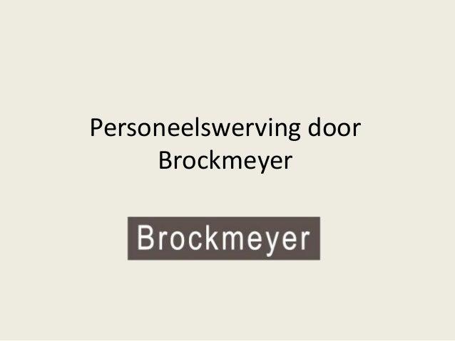 Personeelswerving door Brockmeyer