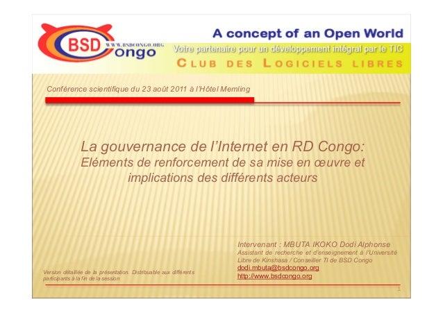 La gouvernance de l'Internet en RD Congo: Eléments de renforcement de sa mise en œuvre et implications des différents acte...