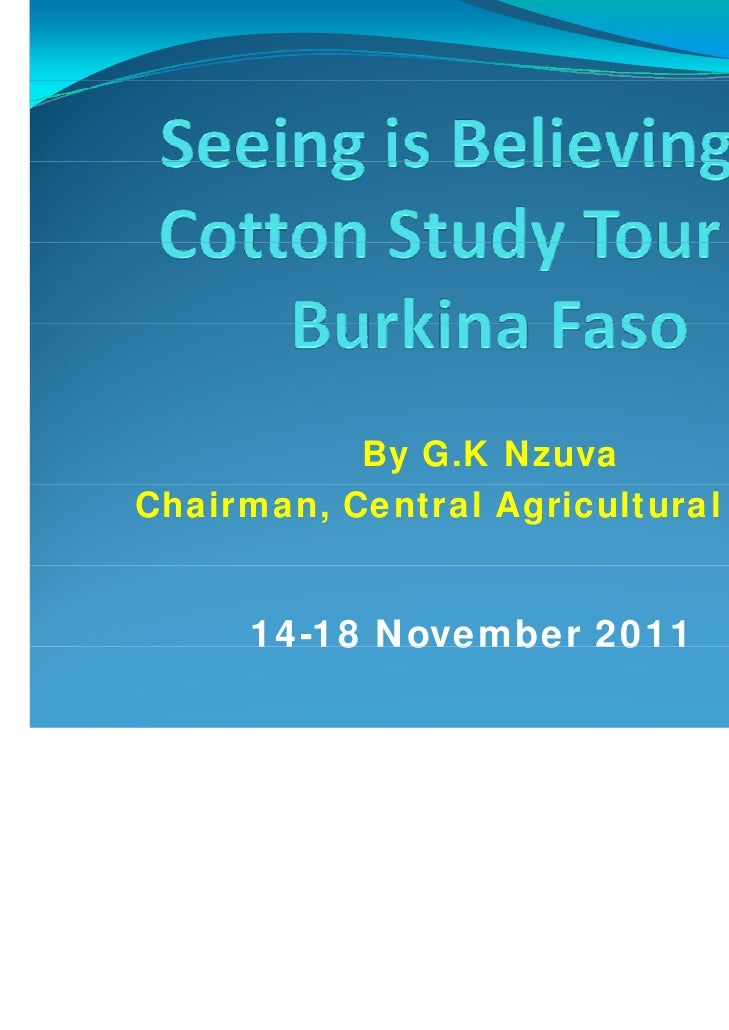 By G.K NzuvaChairman, Central Agricultural Board     14 18     14-18 November 2011