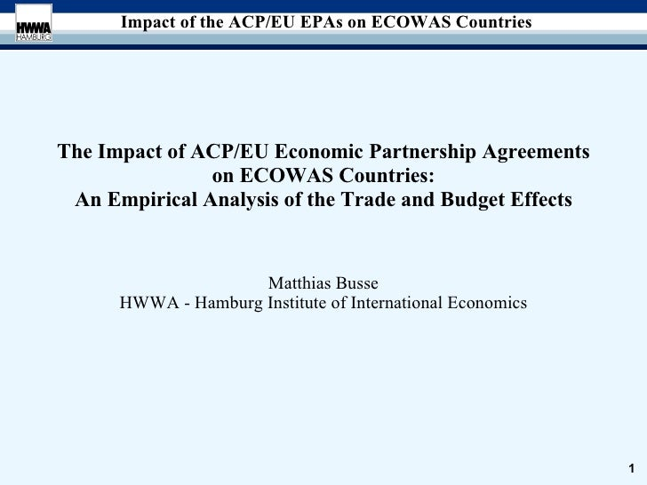 The Impact of ACP/EU Economic Partnership Agreements on ECOWAS Countries: An Empirical Analysis of the Trade and Budget Ef...